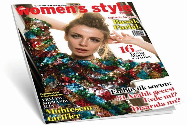 Women's Style Türkiye Aralık/Ocak sayısı çıktı. Aldınız mı?