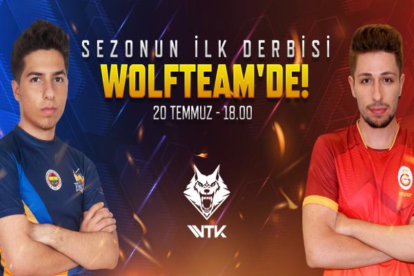2019 Wolfteam Türkiye Kupası'nda derbi heyecanı yaşanacak